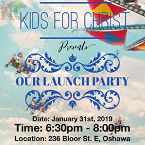 January 31st, 2019: Kids for Christ Launch Party